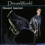Howard Isaacson's Dreamworld