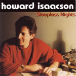 Howard Isaacson's Sleepless Nights